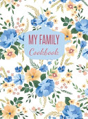 My Family Cookbook Blank Recipe Journal To Write In Hardcover