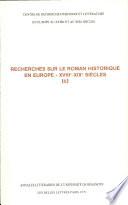 Recherches sur le roman historique en Europe, 18e-19e siècles, II