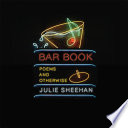 Bar Book  Poems and Otherwise