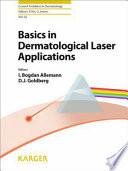 Basics in Dermatological Laser Applications