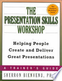 The Presentation Skills Workshop