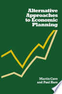 Alternative Approaches to Economic Planning