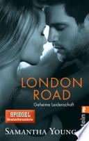 London Road   Geheime Leidenschaft  Deutsche Ausgabe