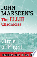 Circle of Flight  The Ellie Chronicles 3