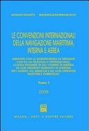Le convenzioni internazionali della navigazione marittima  interna e aerea