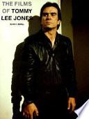 The Films of Tommy Lee Jones
