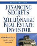 Financing Secrets of a Millionaire Real Estate Investor  Revised Edition