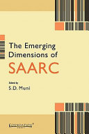 The Emerging Dimensions of SAARC