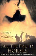 The Border Trilogy All The Pretty Horses The Crossing Cities Of The Plain book