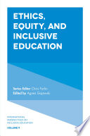 Ethics  Equity  and Inclusive Education