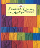 Patchwork  Quilting and Appliqu