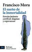 El Sue O De La Inmortalidad