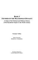 Basil I  Founder of the Macedonian Dynasty