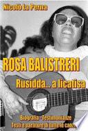 Rosa Balistreri   Rusidda    a licatisi