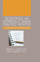 Developing an Empirically Based Practice Initiative
