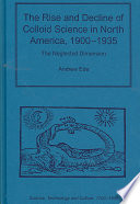 The Rise and Decline of Colloid Science in North America, 1900-1935