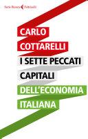 I sette peccati capitali dell economia italiana