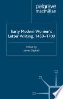 Early Modern Women's Letter Writing, 1450-1700