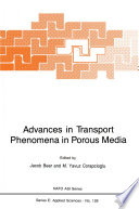 Advances In Transport Phenomena In Porous Media book