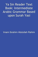 YA Sin Reader Text Book  Intermediate Arabic Grammar Based Upon Surah Yasin