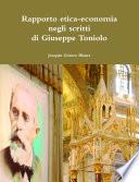 Rapporto tra l etica e l economia negli scritti di Giuseppe Toniolo