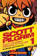 Scott Pilgrim  Vol  1  Scott Pilgrim s Precious Little Life Color Edition