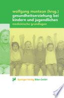 Gesundheitserziehung bei Kindern und Jugendlichen