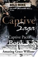 The Captive Saga