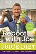 The Reboot with Joe Juice Diet