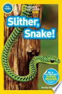 download ebook national geographic readers: slither, snake! pdf epub