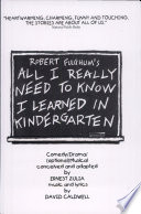 Robert Fulghum s All I Really Need to Know I Learned in Kindergarten