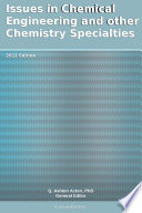 Issues in Chemical Engineering and other Chemistry Specialties  2011 Edition