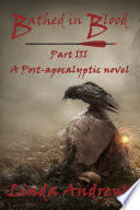 Bathed in Blood  A Post Apocalyptic Dystopian Novel