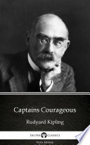 Captains Courageous by Rudyard Kipling   Delphi Classics  Illustrated