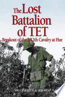 The Lost Battalion Of Tet