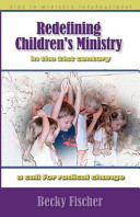 Redefining Children s Ministry in the 21st Century