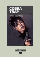 Cobra Trap  Large Print 16pt