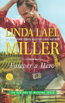 Forever A Hero (The Carsons Of Mustang Creek, Book 3) : trouble seems to be all in a...