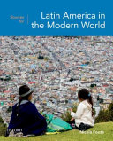 Sources for Latin America in the Modern World