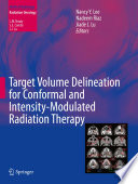 Target Volume Delineation For Conformal And Intensity Modulated Radiation Therapy