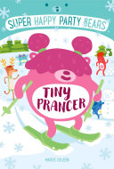 Super Happy Party Bears  Tiny Prancer