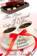 The Price of a Good Cup of Coffee