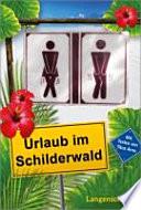 Urlaub im Schilderwald