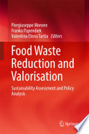 Food Waste Reduction and Valorisation
