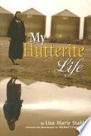 My Hutterite Life