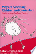 Ways of Assessing Children and Curriculum