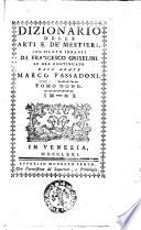 Dizionario delle arti e de  mestieri compilato da Francesco Griselini      Tomo 1   decimottavo  ed ultimo
