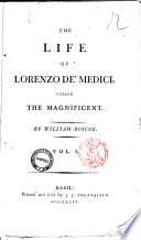 The Life of Lorenzo De  Medici  Called The Magnificent by William Roscoe  Vol  1    4