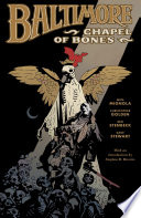 Baltimore Volume 4: Chapel Of Bones : of vampires intent on resurrecting a...