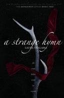A Strange Hymn